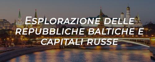esplorazione delle repubbliche baltiche e capitali russe