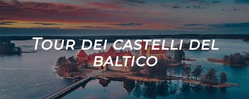 tour dei castelli del baltico